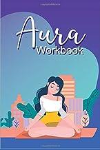 Aura Workbook: Workbook For Aura Healing & Energy Work   Unblocking Stuck Emotions   Aura Clearing & Psychic Development