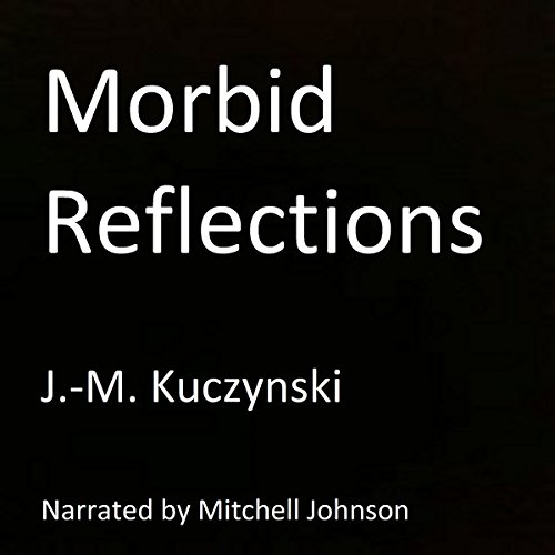 Morbid Reflections audiobook cover art