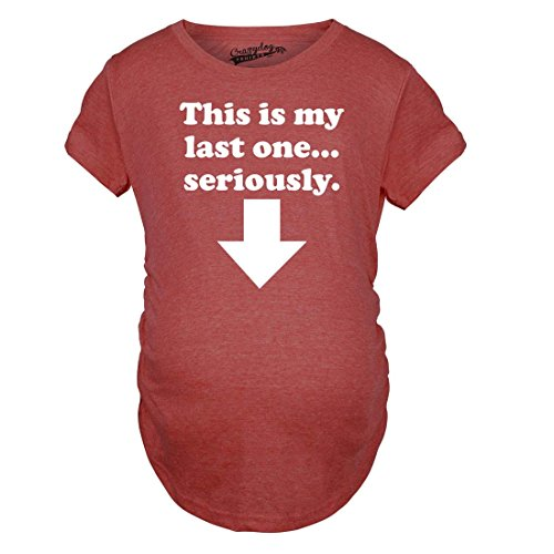 Maternity This is My Last One Seriously Pregnancy Tshirt Funny Sarcastic Announcement Tee (Red) - M