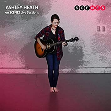 Ashley Heath on Scenes Live Sessions