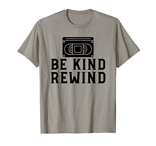 VHS Be Kind Rewind - VHS Tape VHS Player Nostalgia 80s Gift T-Shirt