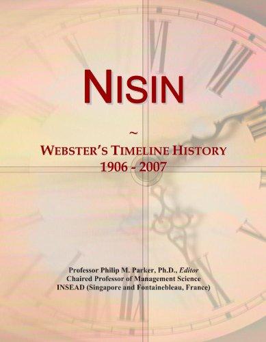 Nisin: Webster's Timeline History, 1906 - 2007