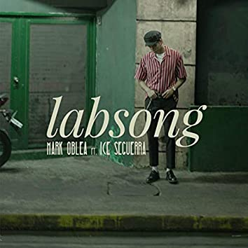 Labsong (feat. Ice Seguerra)