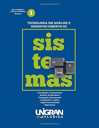 Analise e Desenvolvimento de Sistemas 1 Unigran Florida: 2019 (Portuguese Edition)