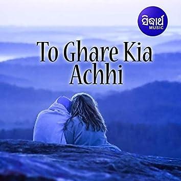 To Ghare Kie Achhi
