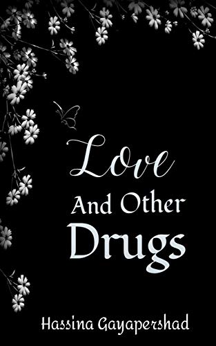 Love and other Drugs (English Edition)