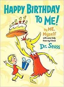 Happy Birthday to Me! By ME, Myself-[By Dr. Seuss] - [Hardcover] :: Best sold book in - Children's Activity