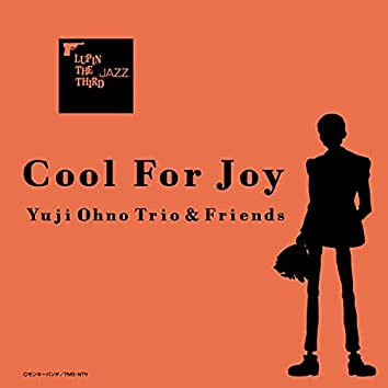 LUPIN THE THIRD JAZZ - Cool For Joy