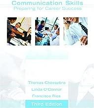 Communication Skills: Preparing for Career Success (Neteffect Series) (3rd Edition)