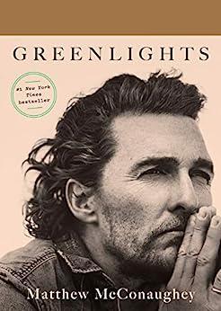 Greenlights by [Matthew McConaughey]