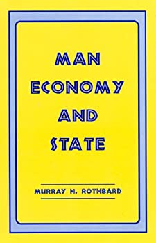 Man, Economy, and State 0945466323 Book Cover