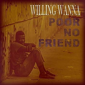 Poor No Friend