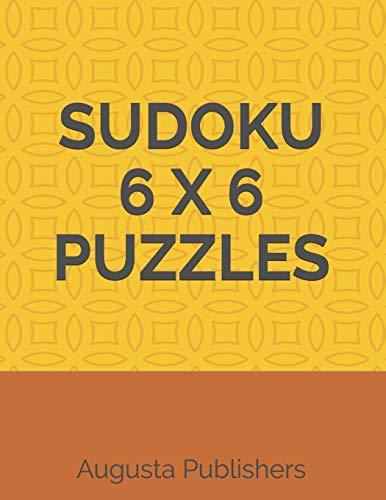SUDOKU 6 X 6 PUZZLES