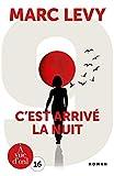 C'EST ARRIVE LA NUIT (French Edition)