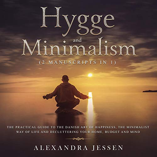 Hygge and Minimalism (2 Manuscripts in 1) audiobook cover art