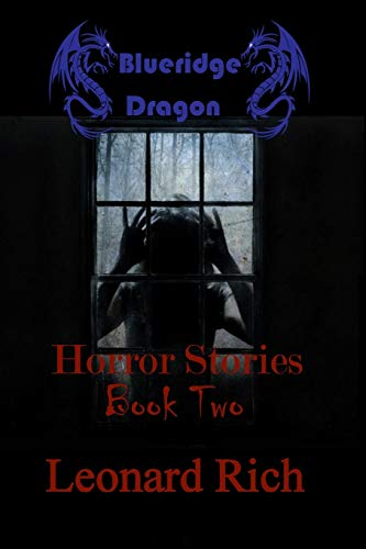 Blueridge Dragon Horror Stories Book Two