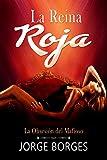 La Reina Roja: La Obsesión del Mafioso (Novela de Romance, Erótica y Crimen)