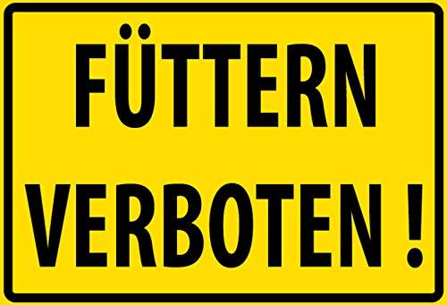 FS Warnschild Füttern Verboten! Blechschild Schild gewölbt Metal Sign 20 x 30 cm