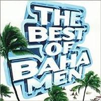 Best of: Baha Men by Baha Men