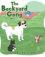 The Backyard Gang: A Collection of Stories, Vol. 1