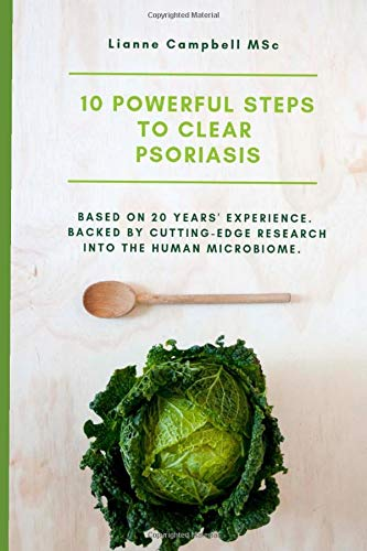 10 Powerful Steps to Clear Psoriasis