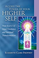 Access the Power of Your Higher Self (Pocket Guides to Practical Spirituality)
