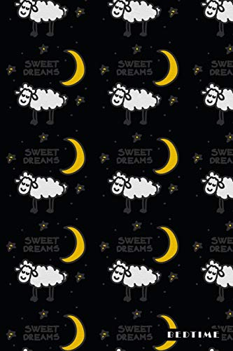 Bedtime: Sweets Dreams Count Sheep Moon 2020 Planner Calendar Daily Weekly Monthly Organizer
