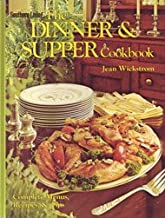 The dinner & supper cookbook: Complete menus, recipes & tips