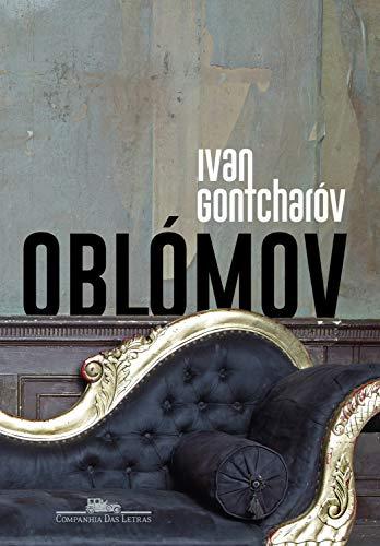 Oblómov eBook: Gontcharóv, Ivan, Figueiredo, Rubens: Amazon.com.br ...