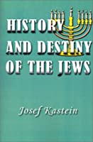 The History and Destiny of the Jews