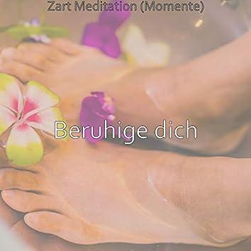 Zart Meditation (Momente)