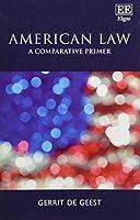 American Law: A Comparative Primer