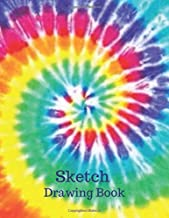 SKETCH Drawing Book: Pretty Rainbow Watercolor Tie Dye Cover Blank Paper Notebook for Women & Girls. Large Unlined Journal for Drawing, Writing, ... Diaries 109 Pages (8.5