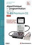 Algorithmique et programmation avec la TI-83 Premium CE: Conception de jeux et projets avec le TI-Innovator TH Hub (EYROLLES)