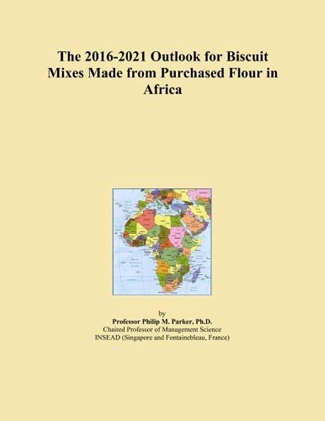 恥ずかしいお願いしますうまくいけばThe 2016-2021 Outlook for Biscuit Mixes Made from Purchased Flour in Africa