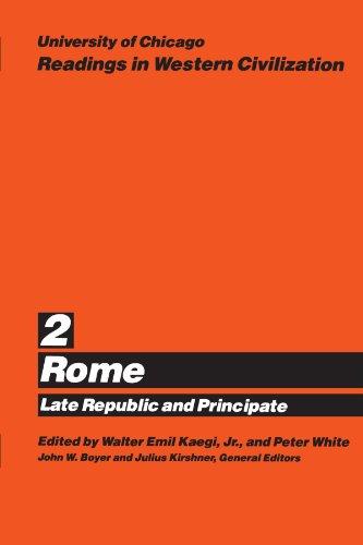 University of Chicago Readings in Western Civilization, Volume 2: Rome: Late Republic and Principate