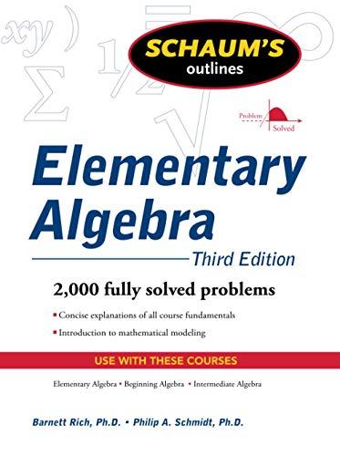 Schaum's Outline of Elementary Algebra, 3ed (Schaum's Outlines)