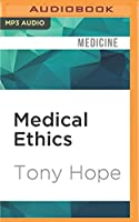 Medical Ethics (Very Short Introductions)