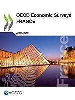 Oecd Economic Surveys - France 2019 (Oecd Economic Surveys: France)