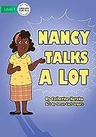 Nancy Talks A Lot