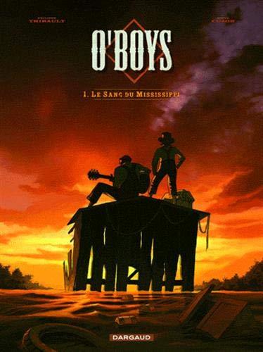 O'Boys - tome 1 - Le Sang du Mississipi