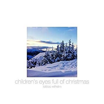Children's Eyes Full Of Christmas