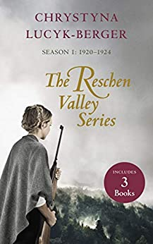 The Reschen Valley Series: Season 1 - 1920-1924 - Box Set by [Chrystyna Lucyk-Berger]