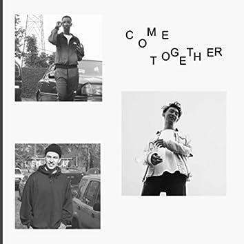 Come Together (feat. Sam Leoganda & Ymc Dushine)
