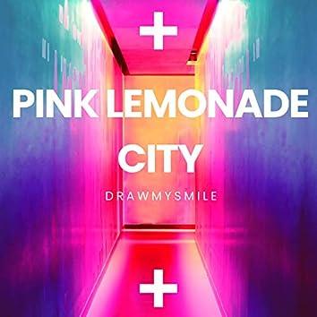 Pink Lemonade City (Remastered)