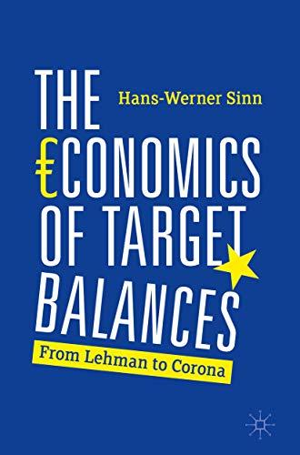 The Economics of Target Balances: From Lehman to Corona (English Edition)