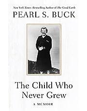 The Child Who Never Grew: A Memoir (English Edition)