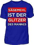 Kreisligahelden T-Shirt Herren Sägemehl ist der Glitzer des Mannes - Kurzarm Shirt Baumwolle mit Spruch Aufdruck - Hobby Freizeit Fun Männer Mann maskulin DIY Handwerker (4XL, Blau)