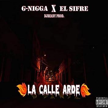 La Calle Arde (feat. El Sifre)