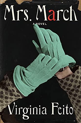 Mrs. March: A Novel by [Virginia Feito]